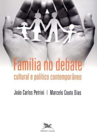 Família no Debate Cultural e Político Contemporâneo