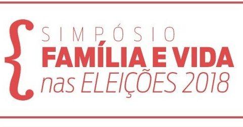 SIMPÓSIO VIDA E FAMÍLIA NAS ELEIÇÕES 2018 - CURITIBA (PR)