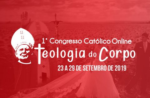 Congresso católico online sobre teologia do corpo, família e sexualidade