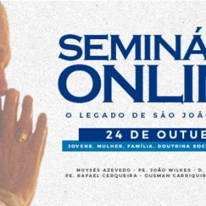 """Seminário """"Legado de São João Paulo II"""""""