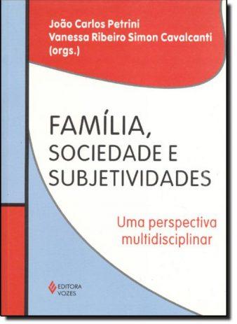 Família, Sociedade e Subjetividades