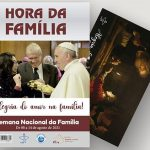 """Semana Nacional da Família – """"Alegria do Amor na Família"""""""